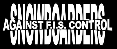 Snowboarders Against F.I.S. Control 90er L